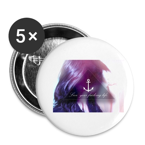 Live your f*cking life - Buttons klein 25 mm (5er Pack)