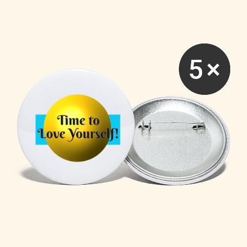 Time to Love Yourself - Buttons klein 25 mm (5er Pack)