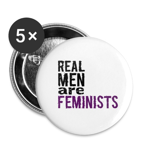 Real men are feminists - Buttons klein 25 mm (5er Pack)