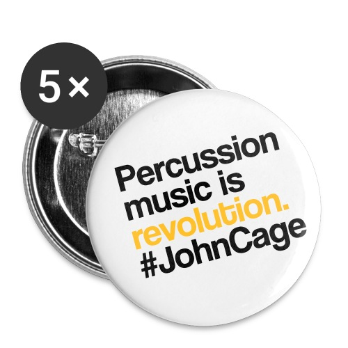 John Cage - Percussion Music (Schlagzeug Motiv) - Buttons klein 25 mm (5er Pack)