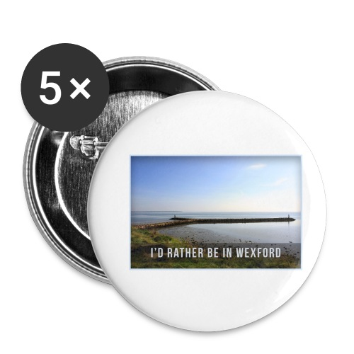 Rather be in Wexford - Buttons small 1''/25 mm (5-pack)