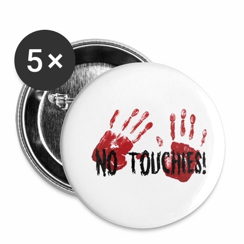 No Touchies 2 Bloody Hands Behind Black Text - Buttons small 1''/25 mm (5-pack)