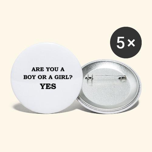 Are you a boy or a girl? YES - Lot de 5 petits badges (25 mm)