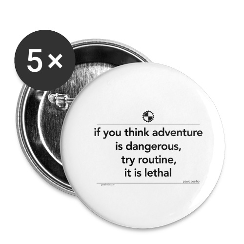 If you think adventure Paulo Coelho black - Buttons klein 25 mm (5-pack)