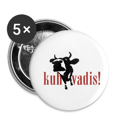 kuh vadis! - Buttons klein 25 mm (5er Pack)