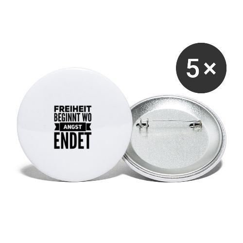 Freiheit beginnt wo Angst endet - Buttons klein 25 mm (5er Pack)