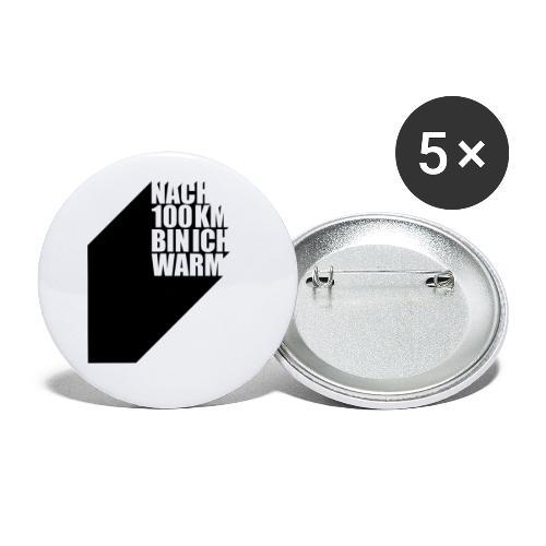 Nach 100 km bin ich warm - Buttons klein 25 mm (5er Pack)