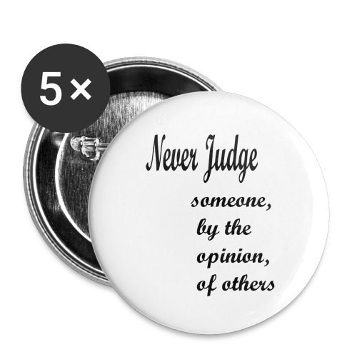 Never Judge - Buttons small 1''/25 mm (5-pack)
