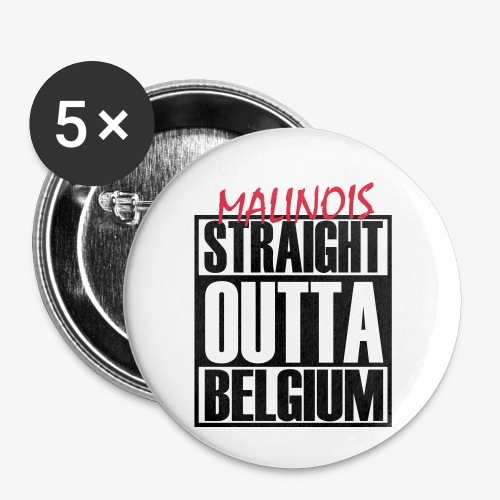 Straight Outta Belgium - Buttons klein 25 mm (5er Pack)
