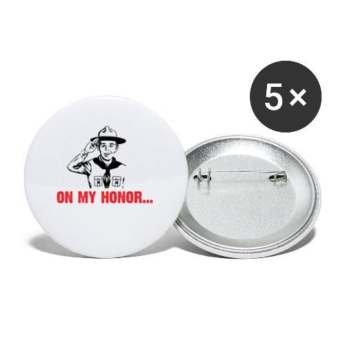 On my Honor... - Lot de 5 petits badges (25 mm)