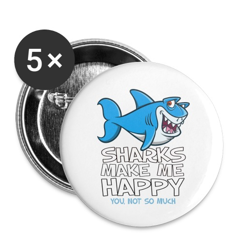 Sharks make me happy - Haifisch - Buttons klein 25 mm (5er Pack)
