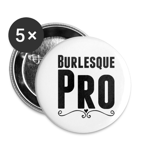Burlesque Pro - Buttons small 1''/25 mm (5-pack)