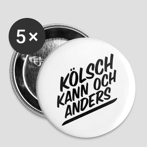 Kölsch kann auch anders - Buttons klein 25 mm (5er Pack)