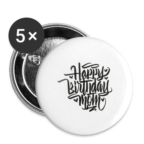 happy birthday mom - Lot de 5 petits badges (25 mm)