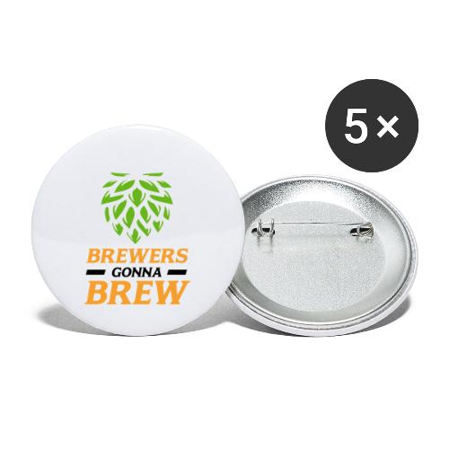 Brewers gonna brew! - Brauer gift idea - Buttons small 1''/25 mm (5-pack)