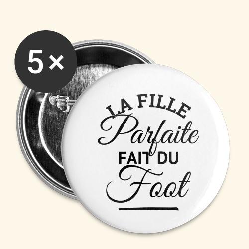 FOOTBALLEUSE - fille parfaite fait du football - Lot de 5 petits badges (25 mm)