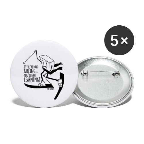 if you're not falling you're not learning - Buttons small 1''/25 mm (5-pack)