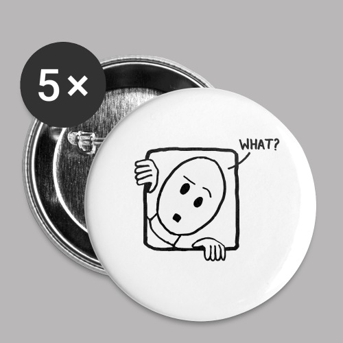 What? - Buttons small 1''/25 mm (5-pack)