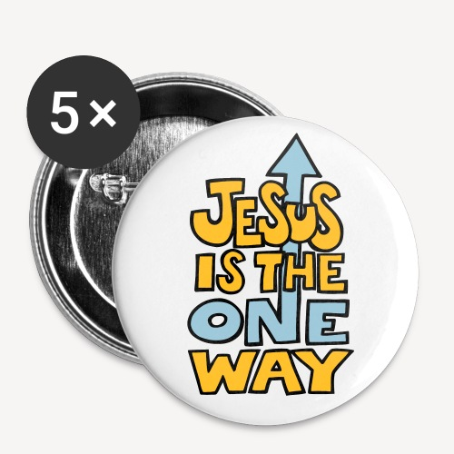 JESUS IS THE ONE WAY - Buttons small 1''/25 mm (5-pack)