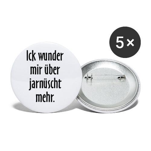 Ick wunder mir über jarnüscht mehr - Berlin Spruch - Buttons klein 25 mm (5er Pack)