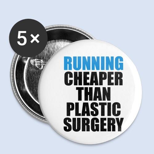 Running is cheaper than - Buttons klein 25 mm (5er Pack)