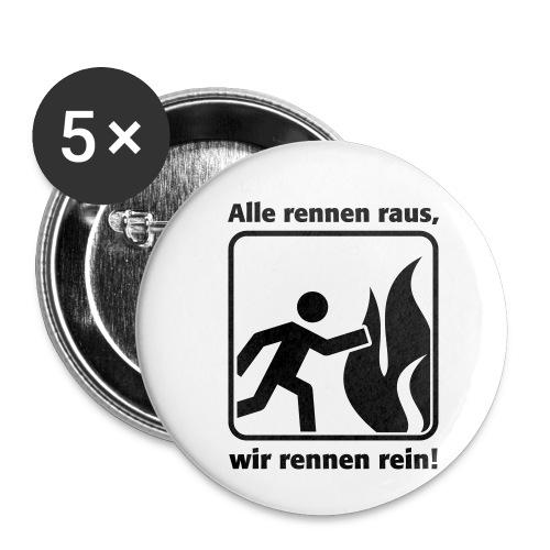 ALLE RENNEN RAUS, WIR RENNEN REIN! - Buttons klein 25 mm (5er Pack)