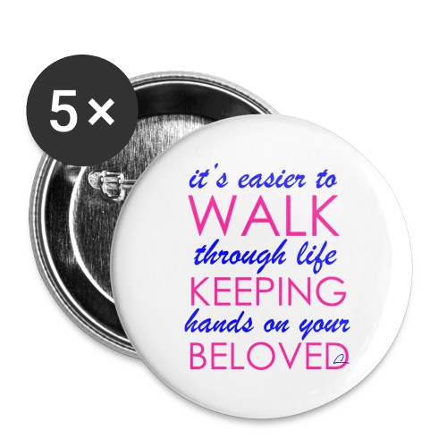 it's easier to walk through life... - Rintamerkit pienet 25 mm (5kpl pakkauksessa)