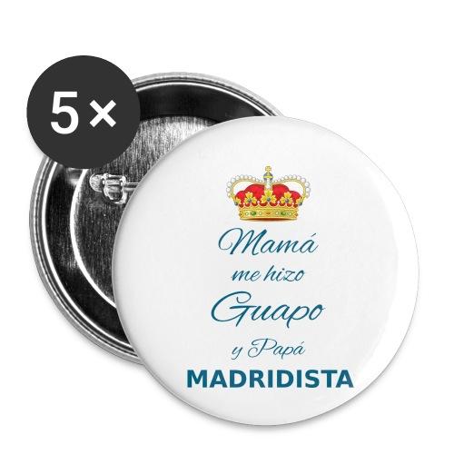 Mamà me hizo guapo y papà MADRIDISTA - Confezione da 5 spille piccole (25 mm)