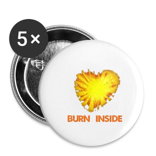 Burn inside - Confezione da 5 spille piccole (25 mm)
