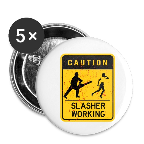 Slasher working - Lot de 5 petits badges (25 mm)