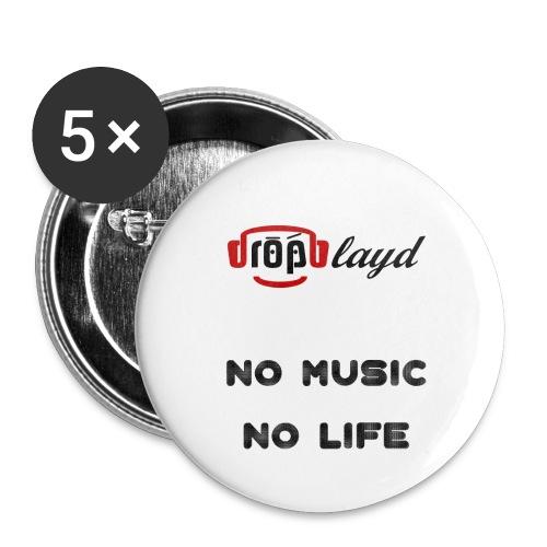 dropblayd Merch - No Music No Life - Buttons klein 25 mm