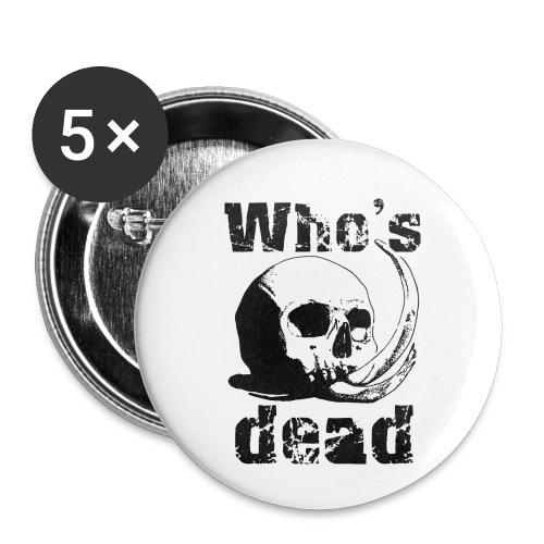 Who's dead - Black - Confezione da 5 spille piccole (25 mm)