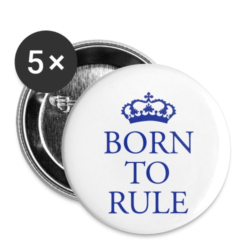 Born to Rule - Buttons small 1''/25 mm (5-pack)