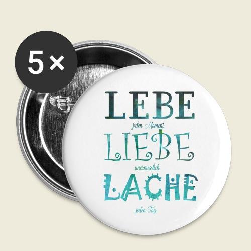 Lebe Liebe Lache türkis - Buttons klein 25 mm (5er Pack)