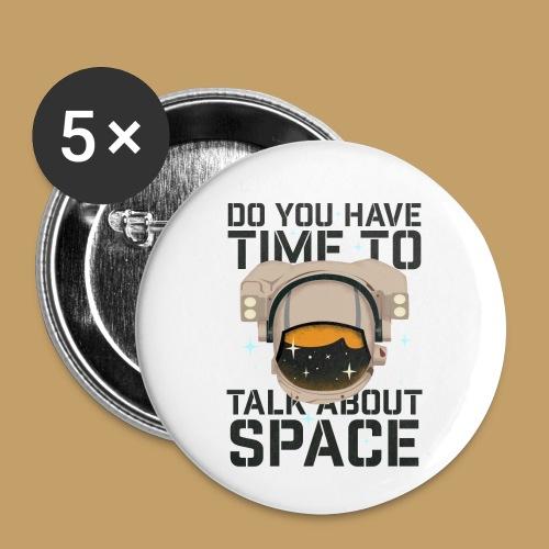 Time for Space - Przypinka mała 25 mm (pakiet 5 szt.)