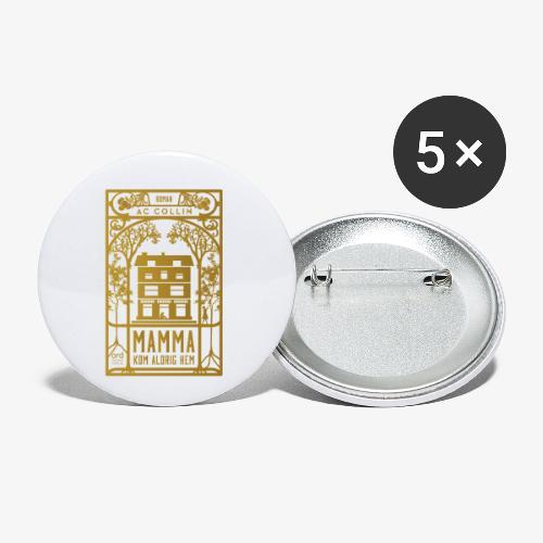 mamma kom aldrig hem 300dpi gold png - Små knappar 25 mm (5-pack)