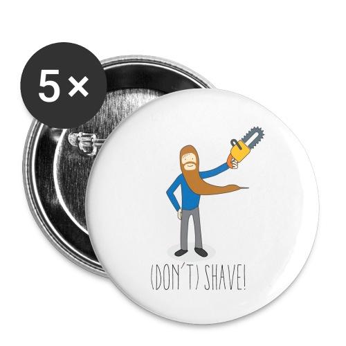 (Don't) SHAVE! - Confezione da 5 spille piccole (25 mm)