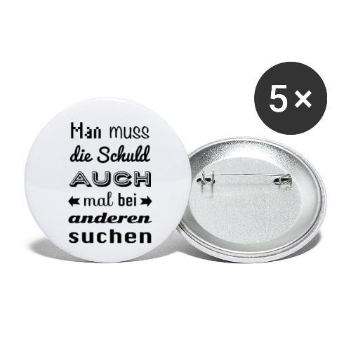 Schuld bei anderen suchen Spruch Sprüche Statement - Buttons klein 25 mm (5er Pack)