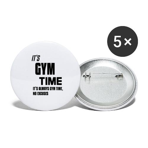 Its Gym Time Its always Gym Time Black - Buttons small 1''/25 mm (5-pack)