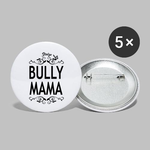 STOLZE BULLY MAMA - Black Edition - Buttons klein 25 mm (5er Pack)
