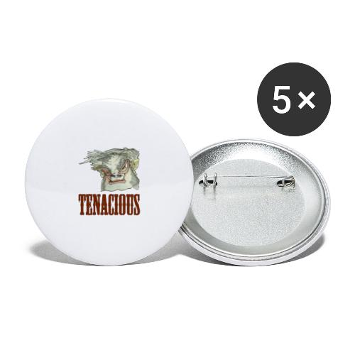 Tenacious a - Buttons/Badges lille, 25 mm (5-pack)