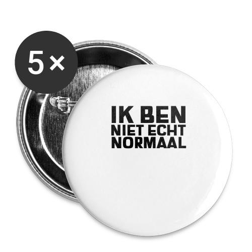 IK BEN NIET ECHT NORMAAL - Buttons klein 25 mm (5-pack)