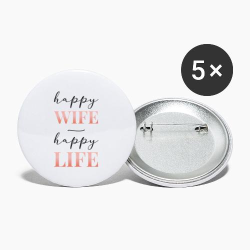 Happy wife happy life - Buttons small 1''/25 mm (5-pack)