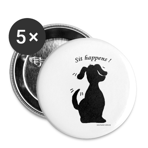 Sit happens - Buttons klein 25 mm (5er Pack)