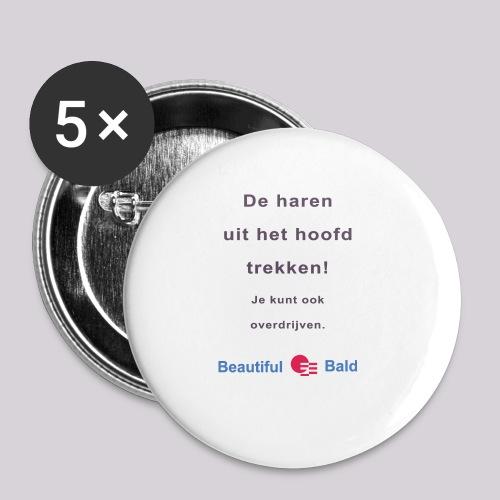 De haren uit je hoofd trekken b - Buttons klein 25 mm (5-pack)