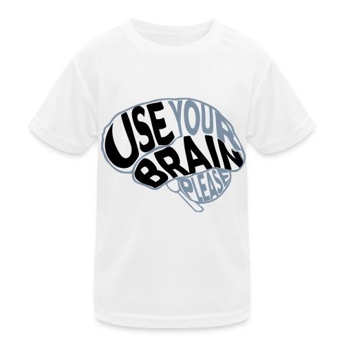 Use your brain - Maglietta sportiva per bambini