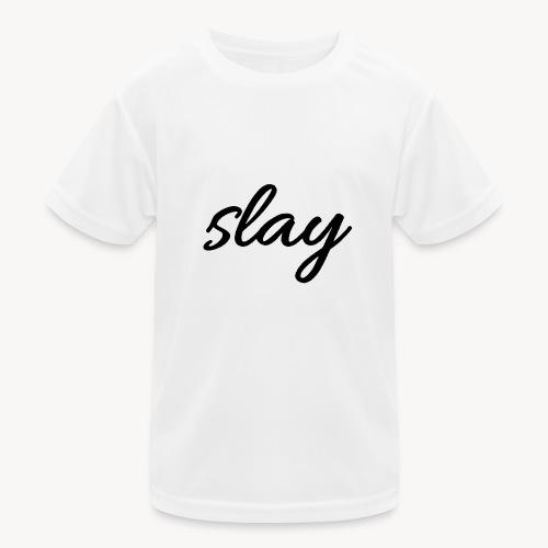 SLAY - Lasten tekninen t-paita