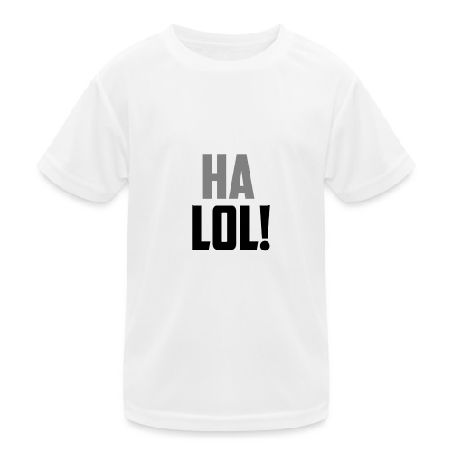 The CrimsonAura 'Ha LOL!' Stream Quote. - Kids Functional T-Shirt