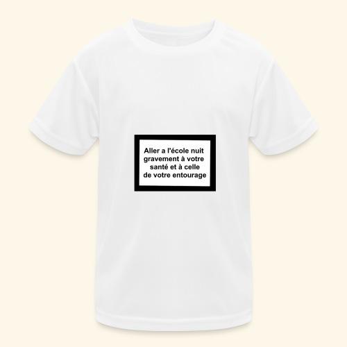 L'école tue - T-shirt sport Enfant