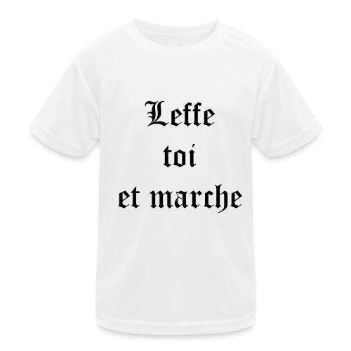 Leffe toi et marche copie - T-shirt sport Enfant